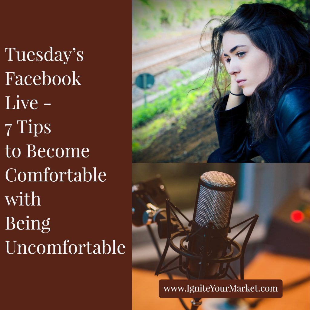 Facebook Live: 7 Tips to Become Comfortable with Being Uncomfortable