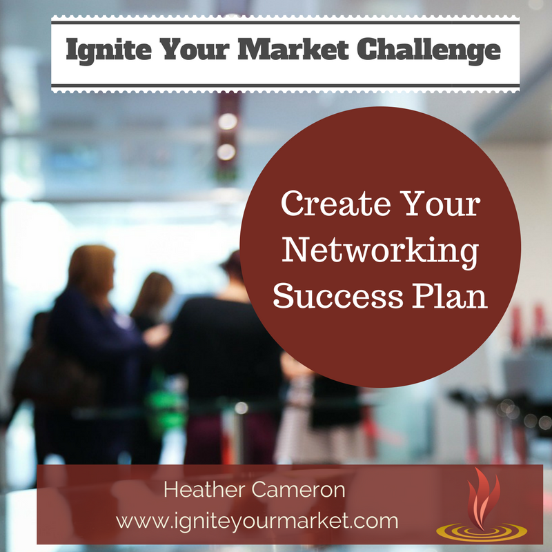 Ignite Your Market Challenge: Create Your Networking Success Plan