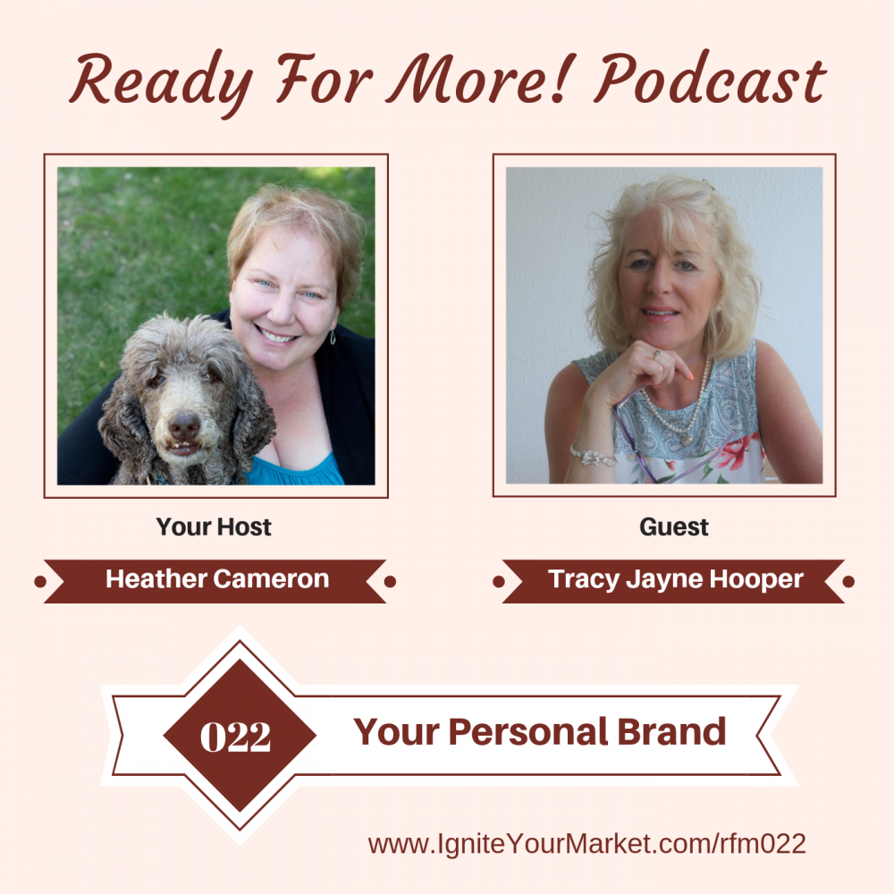 Your Personal Brand with Tracy Jayne Hooper – RFM022