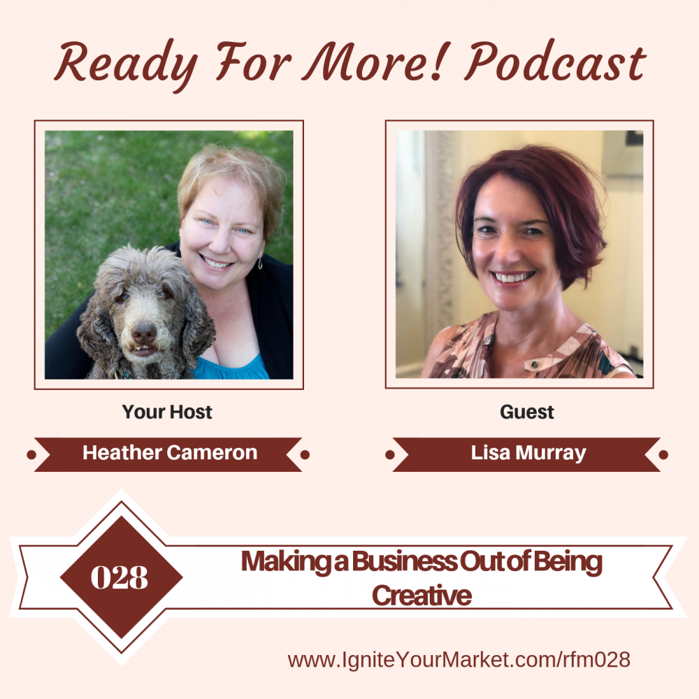 Making a Business Out of Being Creative with Lisa Murray – RFM028