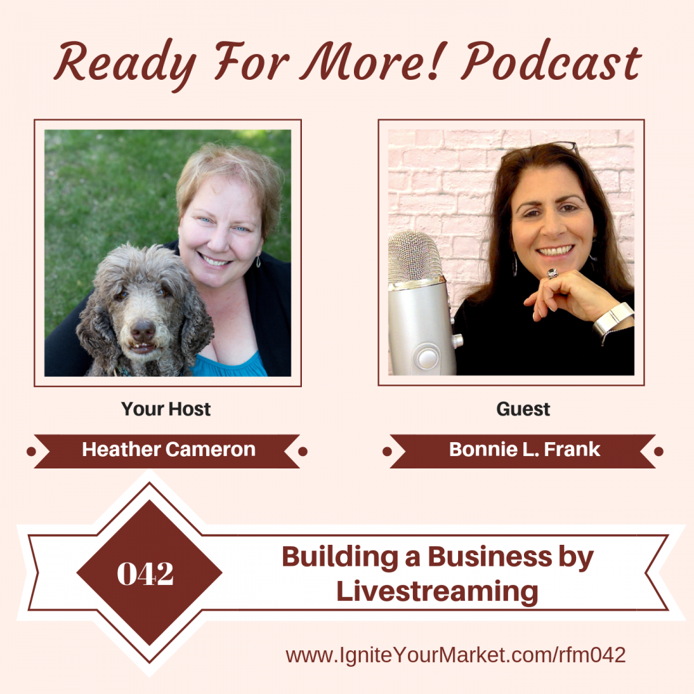 Building a Business by Livestreaming with Bonnie Frank – RFM042