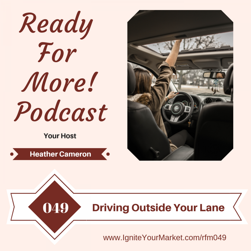Driving Outside Your Lane – RFM049