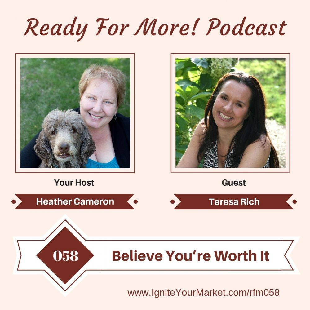 Believe You're Worth It with Teresa Rich – RFM058