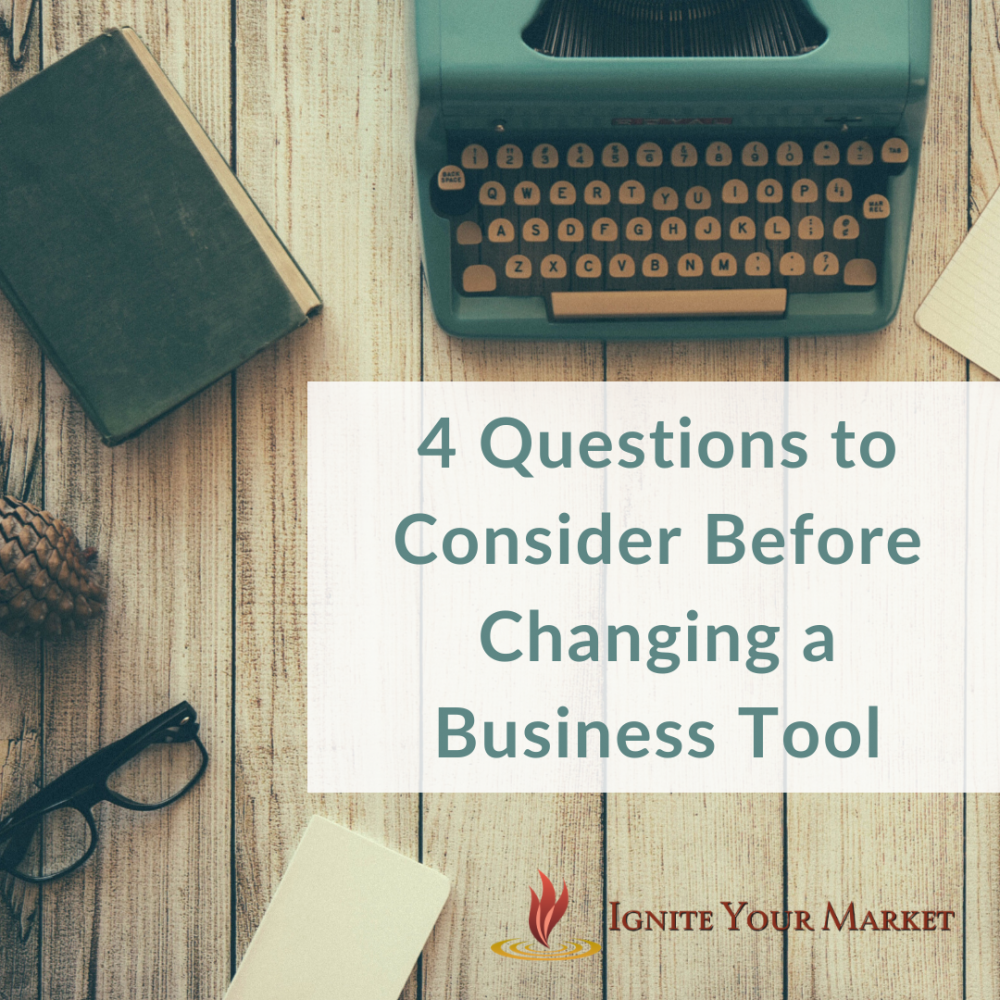 Changing a Business Tool