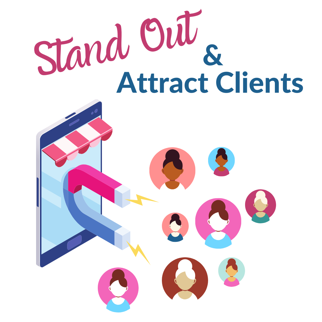 Stand Out and Attract Clients